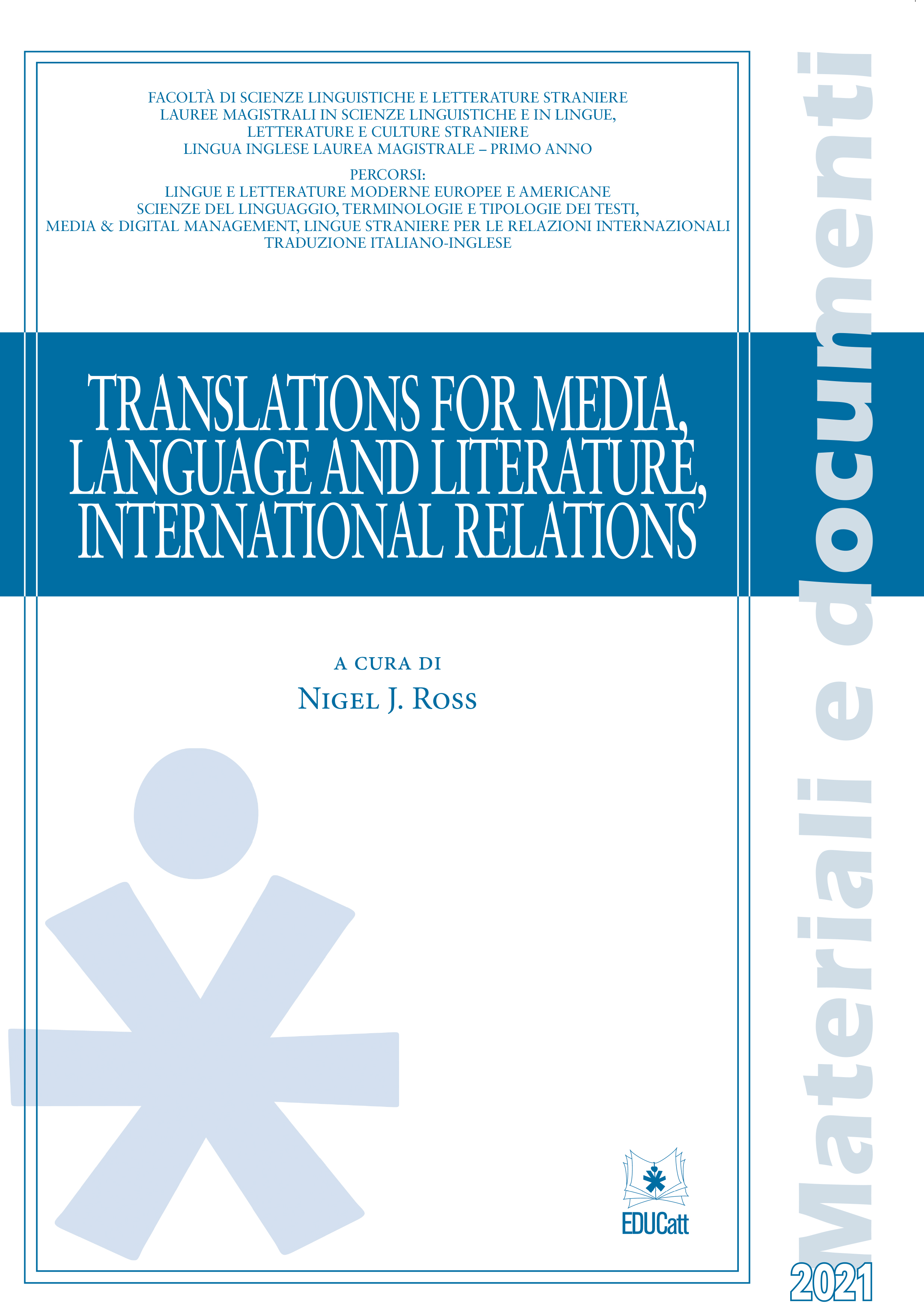 TRANSLATIONS FOR MEDIA LANGUAGE AND LITERATURE, INTERNATIONAL RELATIONS 2021