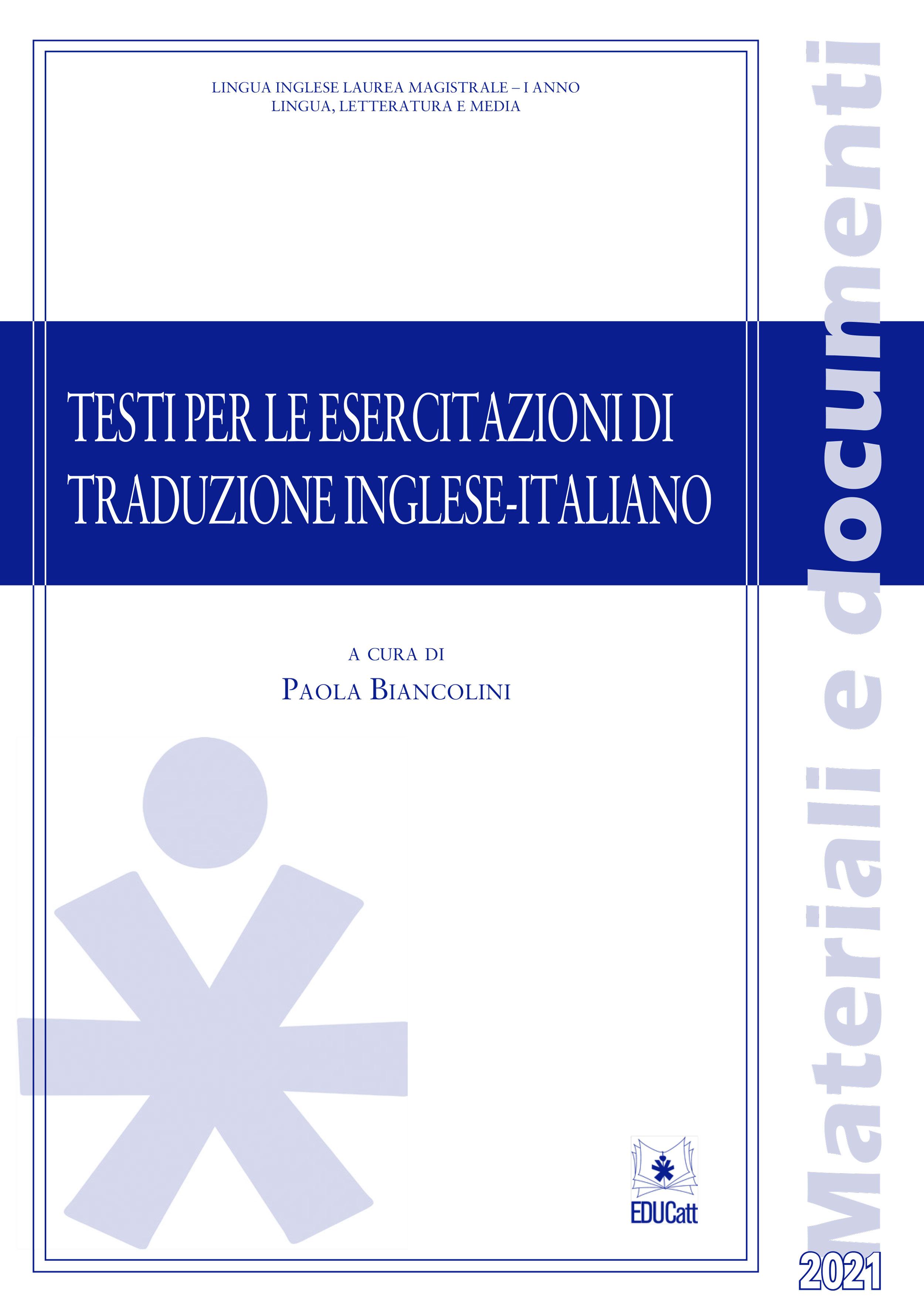 TESTI PER LE ESERCITAZIONI DI TRADUZIONE INGLESE-ITALIANO 2021