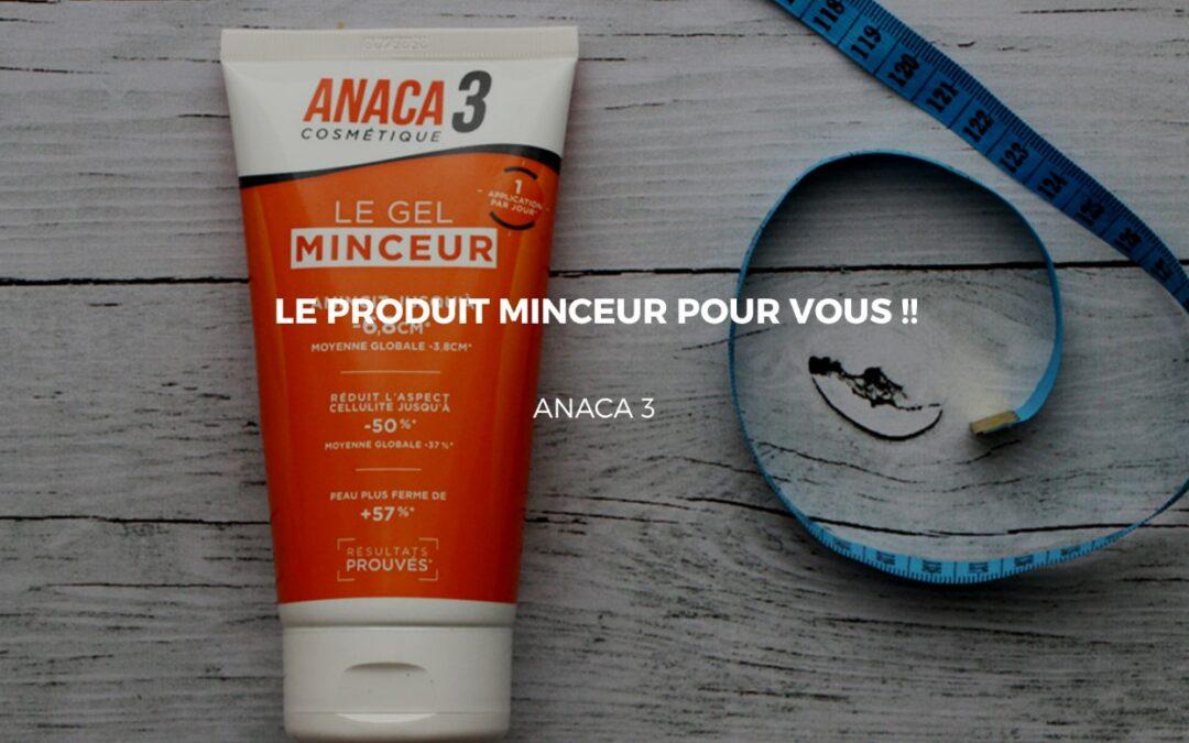 Les produits minceurs Anaca 3 sont-ils réellement efficaces ?