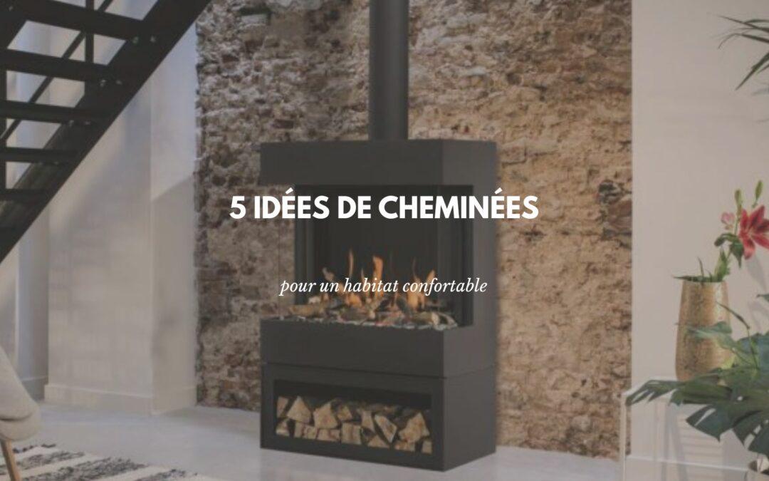 idées cheminés modernes