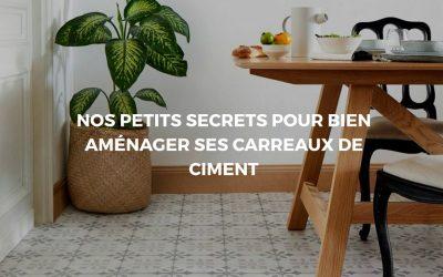 Carreaux de ciment: Redonner du charme à sa déco intérieure!