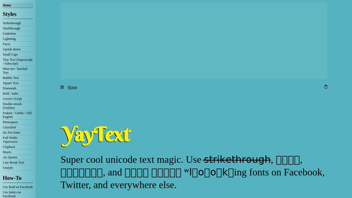 Yaytext A Text Styling Tool For Facebook Twitter Etc Super cool unicode text magic. xranks